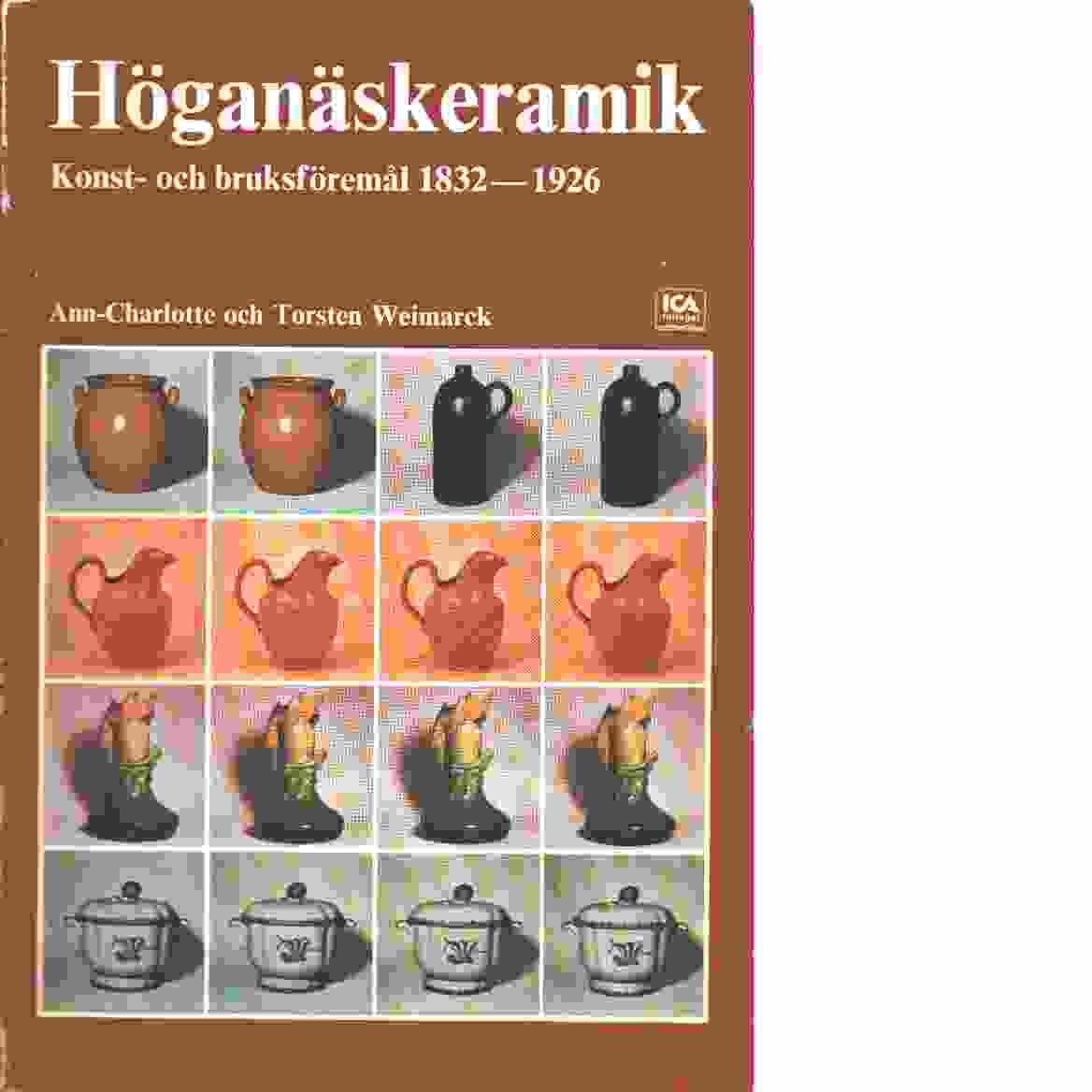 Höganäskeramik - Weimarck, Ann-Charlotte och Weimarck, Torsten