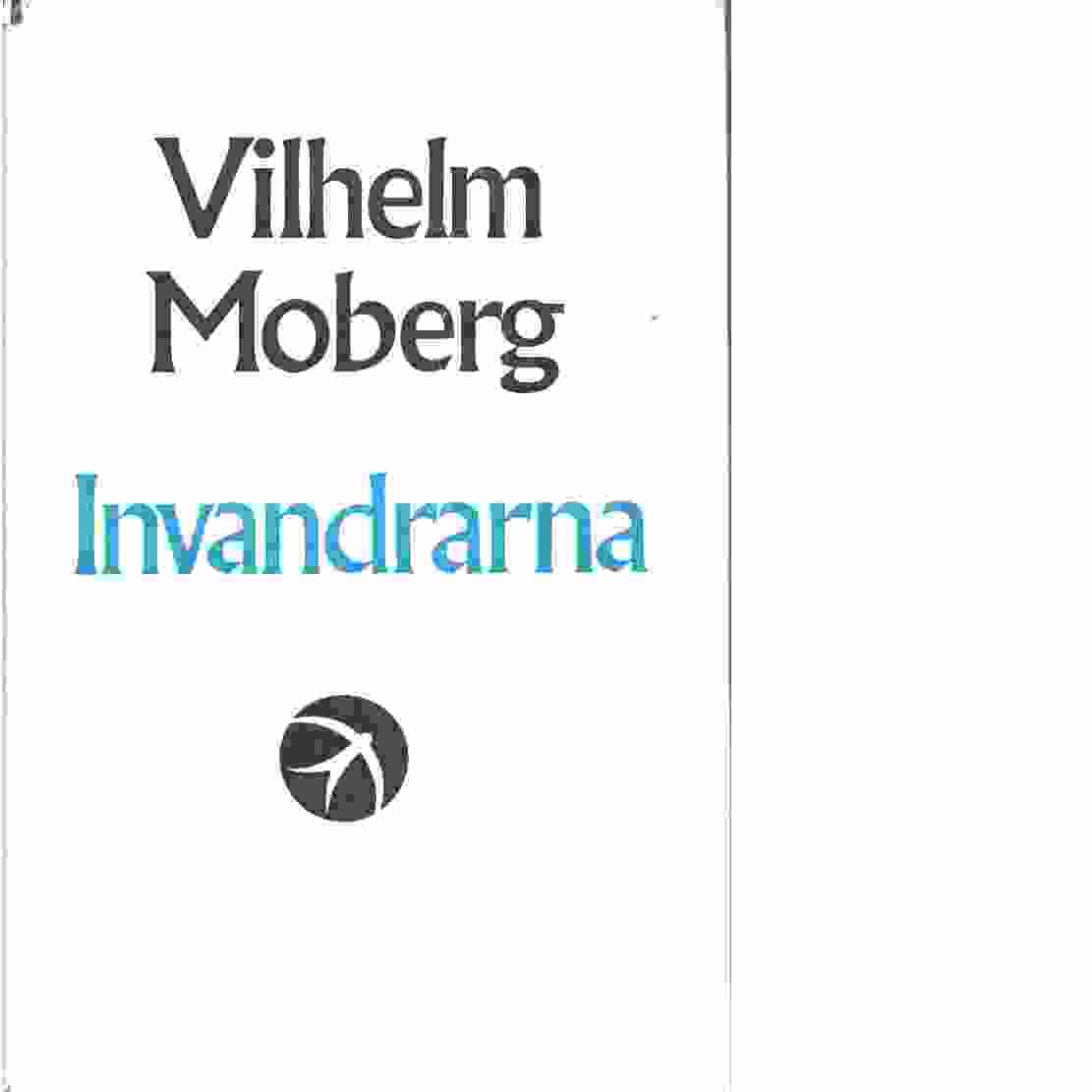 Invandrarna - Moberg, Vilhelm
