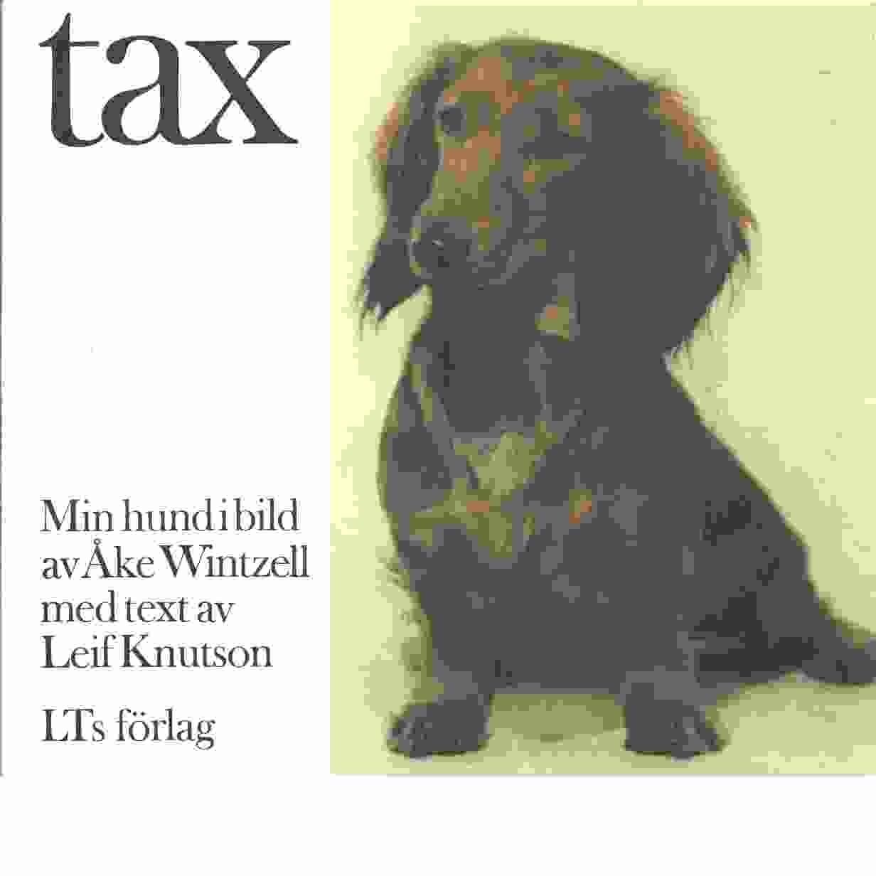 Tax - Wintzell, Åke och Knutson, Leif