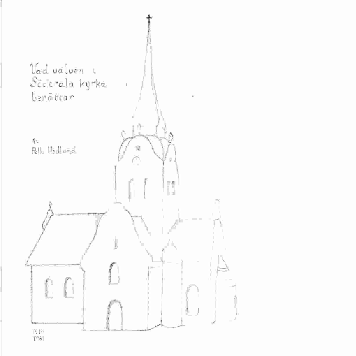 Vad valven i Söderala kyrka berättar. [D. 1] - Hedlund, Pelle