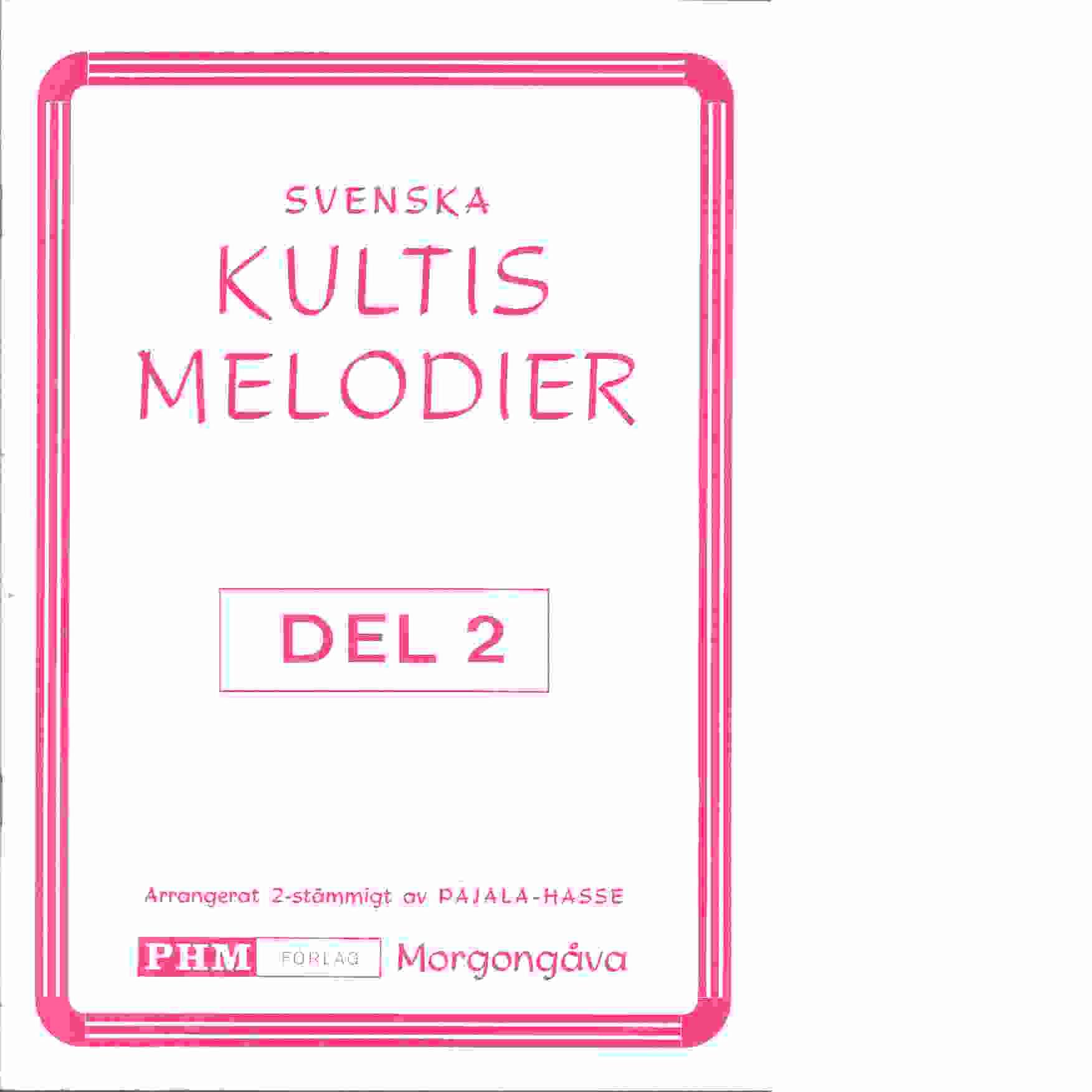 Svenska kultis melodier del 2 - Pajala-Hasse