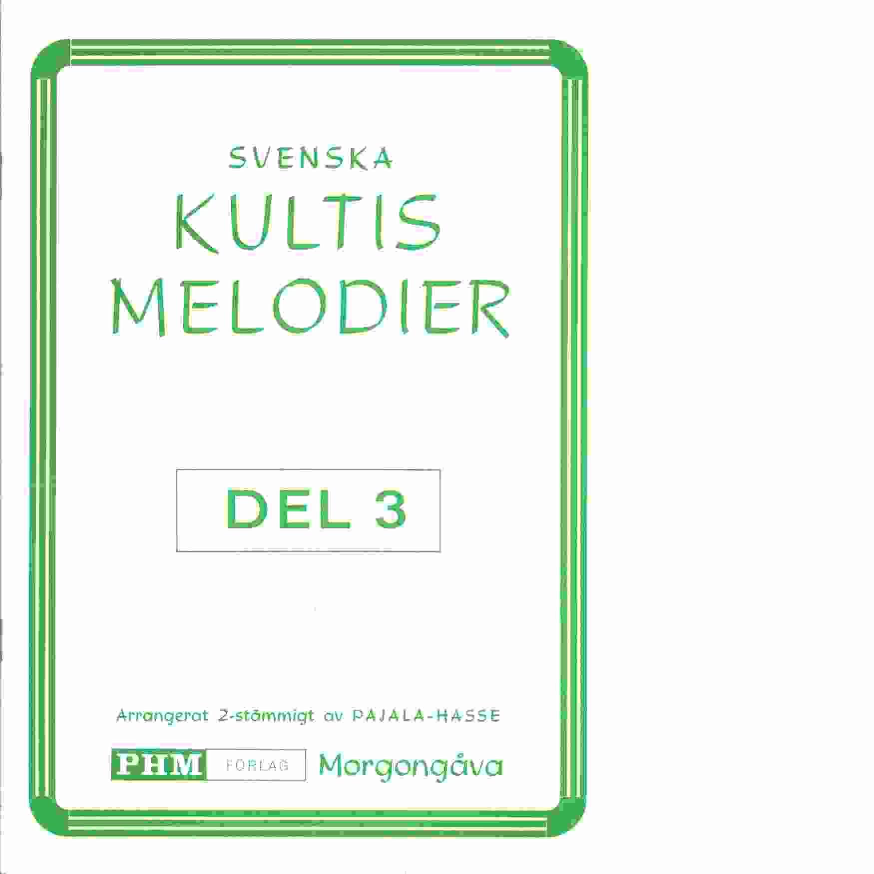 Svenska kultis melodier del 3 - Pajala-Hasse