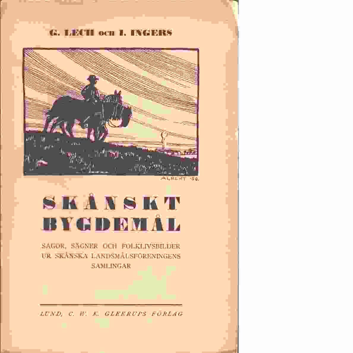 Skånskt bygdemål - Red. Lech, Gillis och Ingers, Ingemar
