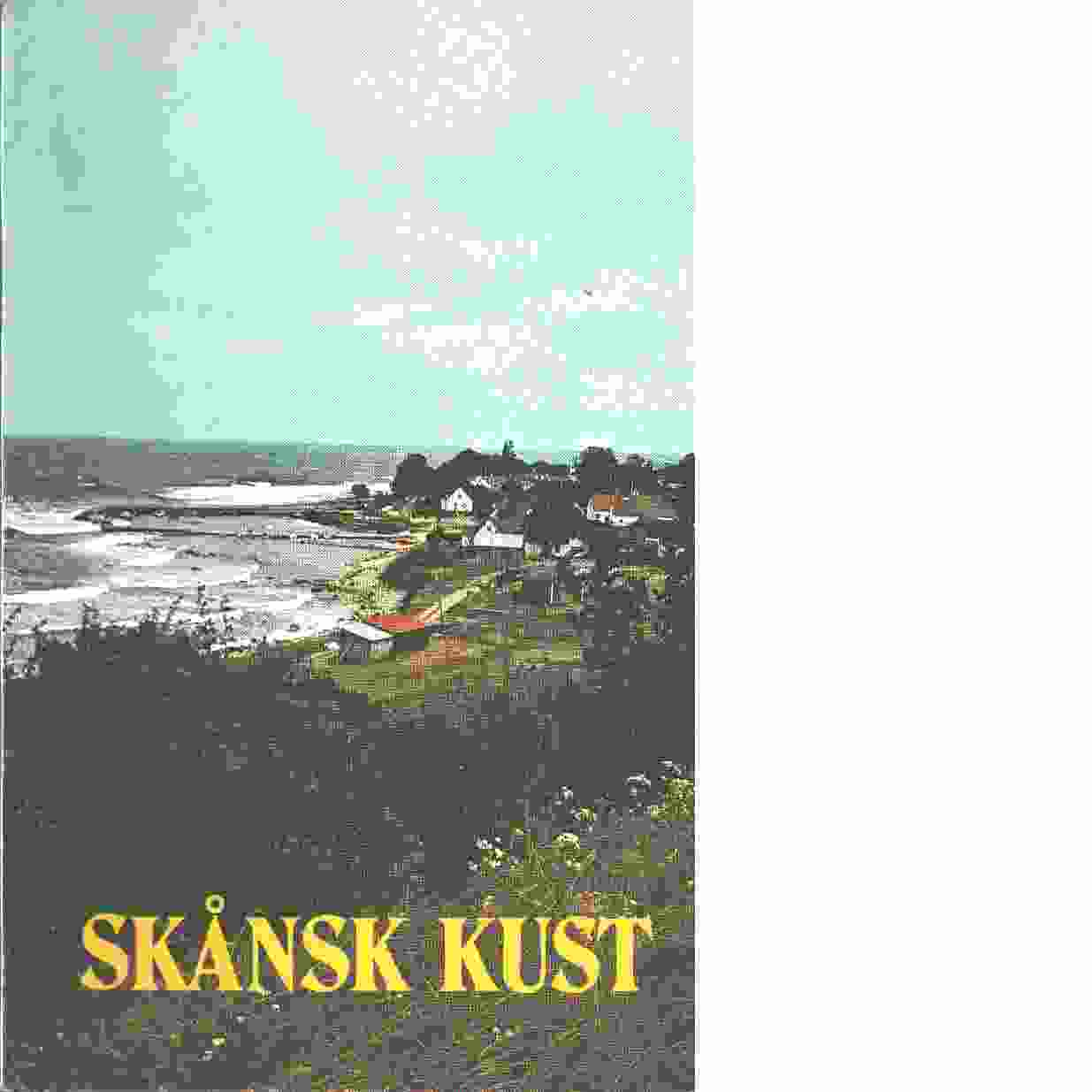 Skånsk kust - Red. Skånes hembygdsförbund