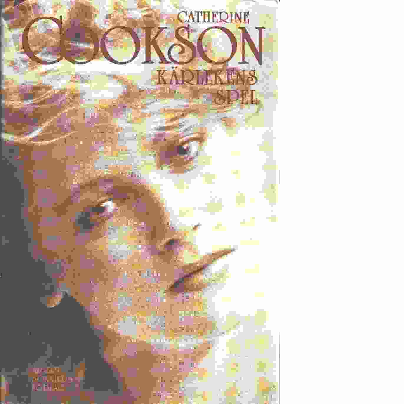 Kärlekens spel - Cookson, Catherine