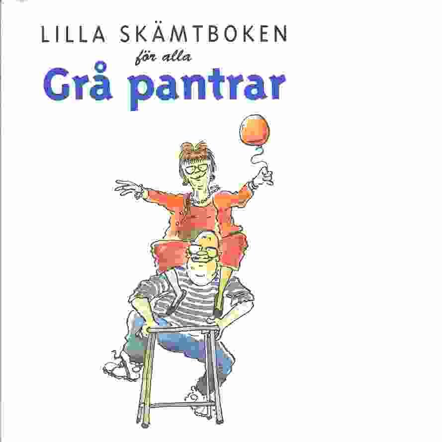 Lilla skämtboken för alla grå pantrar - Macfarlane, Stuart  och Macfarlane, Linda