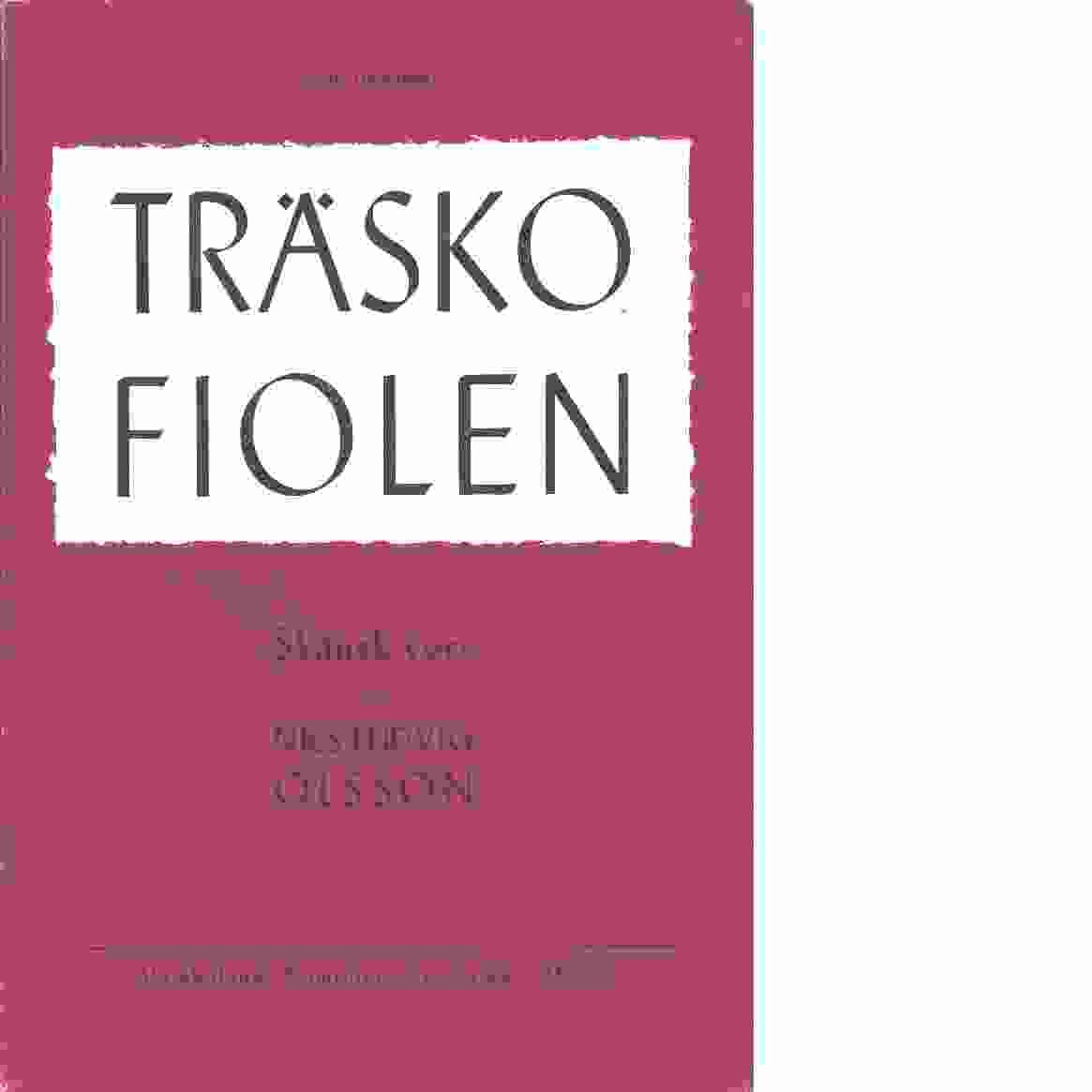 Träskofiolen : Skånsk vers - Olsson, Nils Ludvig
