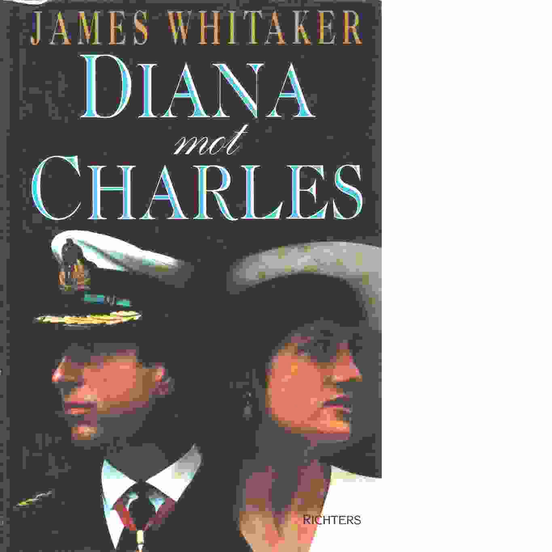 Diana mot Charles - Whitaker, James