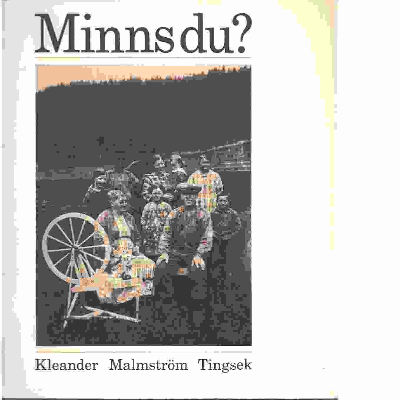 Minns du? :ett studiematerial för äldre. [H. 1] - Kleander, Göran och Malmström, Einar samt Tingsek, Allan