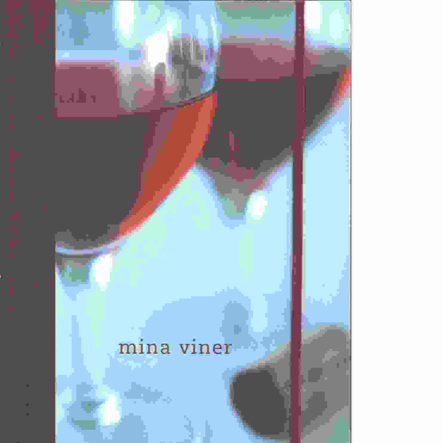 Mina viner - Croft, Nicolle och Jefford, Andrew samt Ray, Jonathan Ray, Jonathan