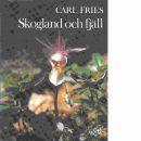 Skogsland och fjäll - Fries, Carl