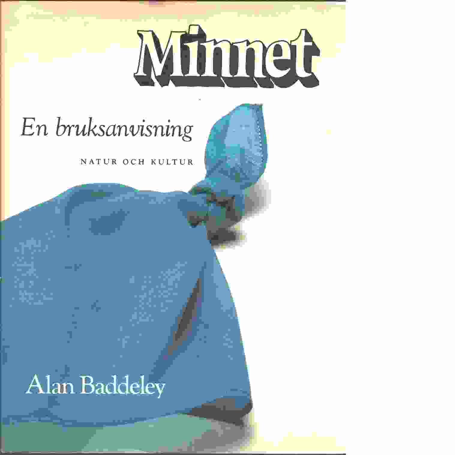 Minnet : en bruksanvisning - Baddeley, Alan D