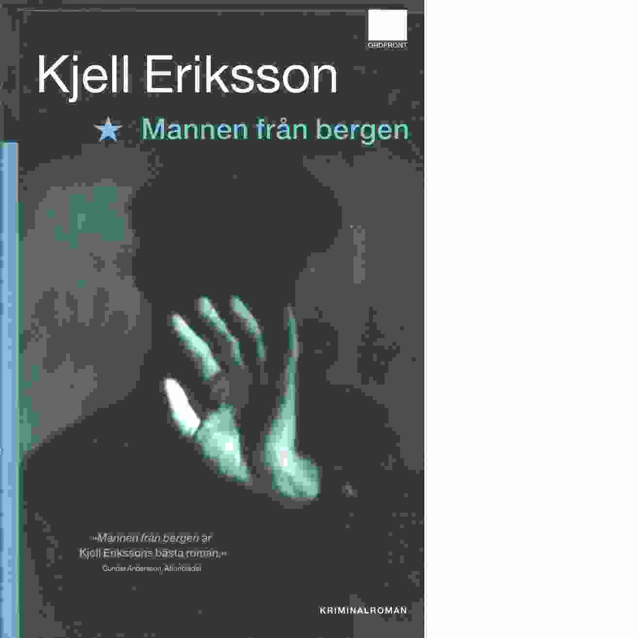 Mannen från bergen - Eriksson, Kjell
