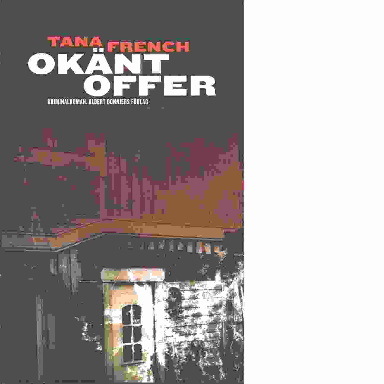 Okänt offer - French, Tana