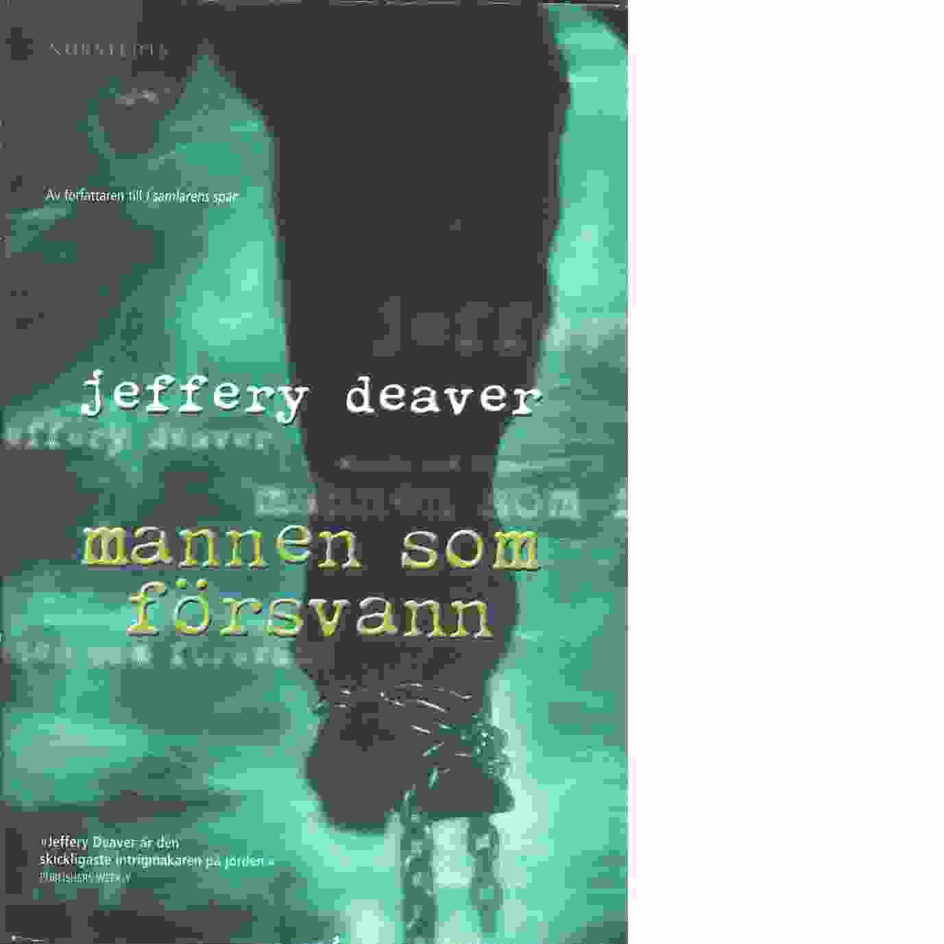 Mannen som försvann - Deaver, Jeffery