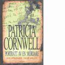 Porträtt av en mördare : Jack Uppskäraren - fallet avslutat - Cornwell, Patricia Daniels