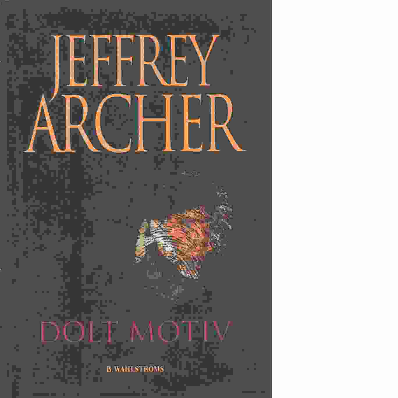 Dolt motiv - Archer, Jeffrey