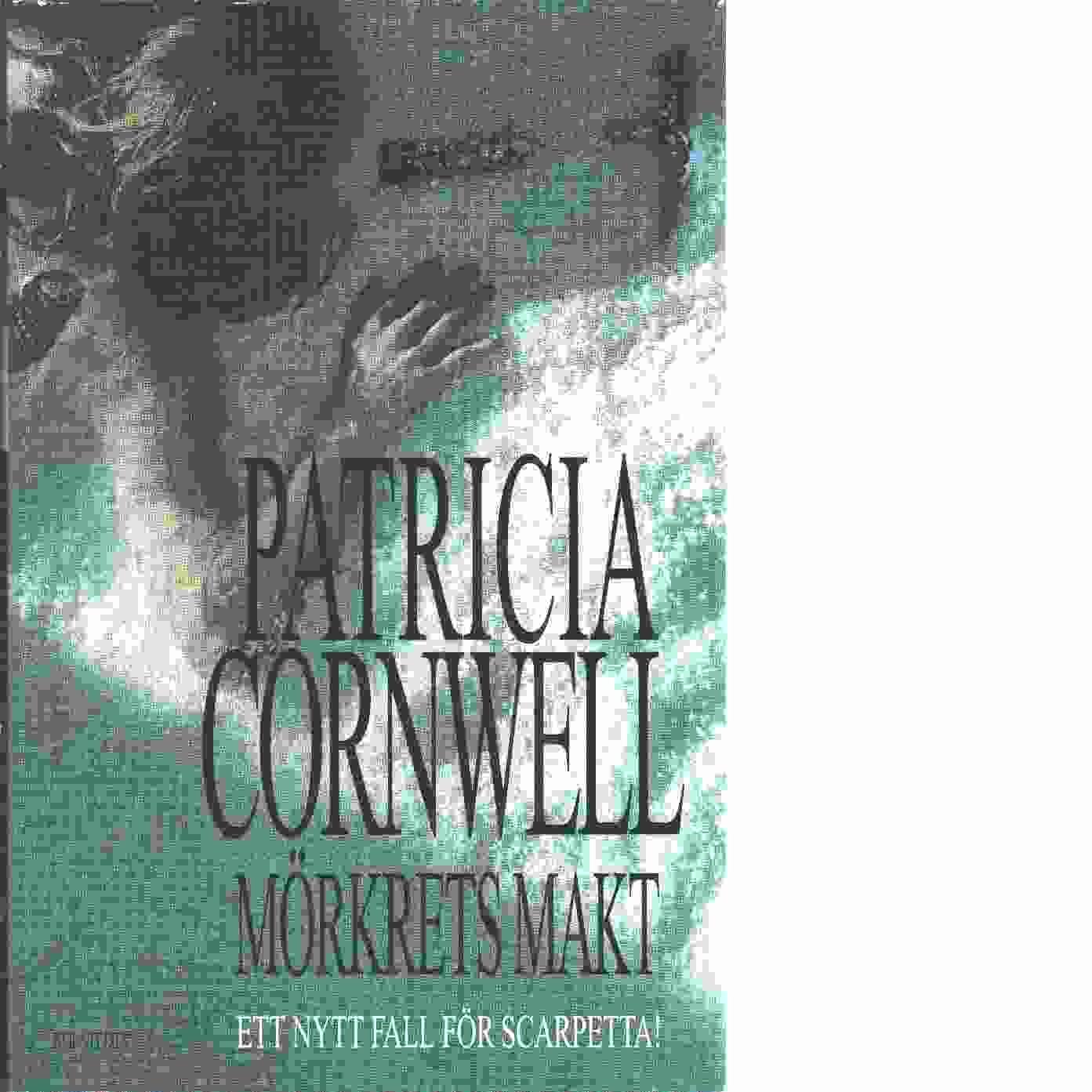 Mörkrets makt - Cornwell, Patricia Daniels