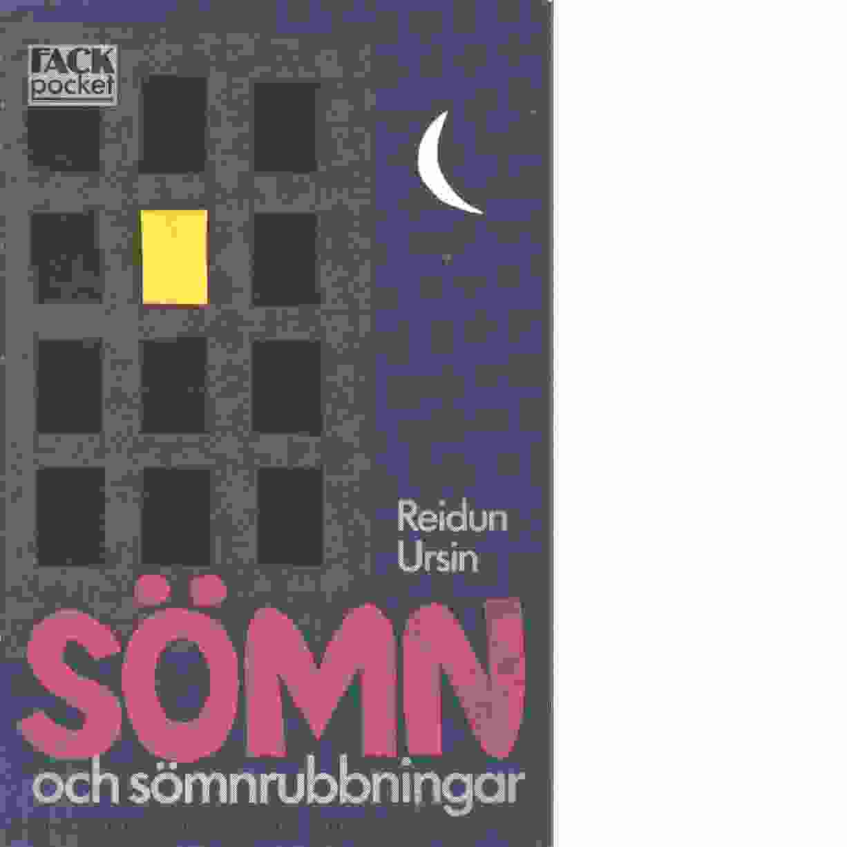 Sömn och sömnrubbningar - Ursin, Reidun