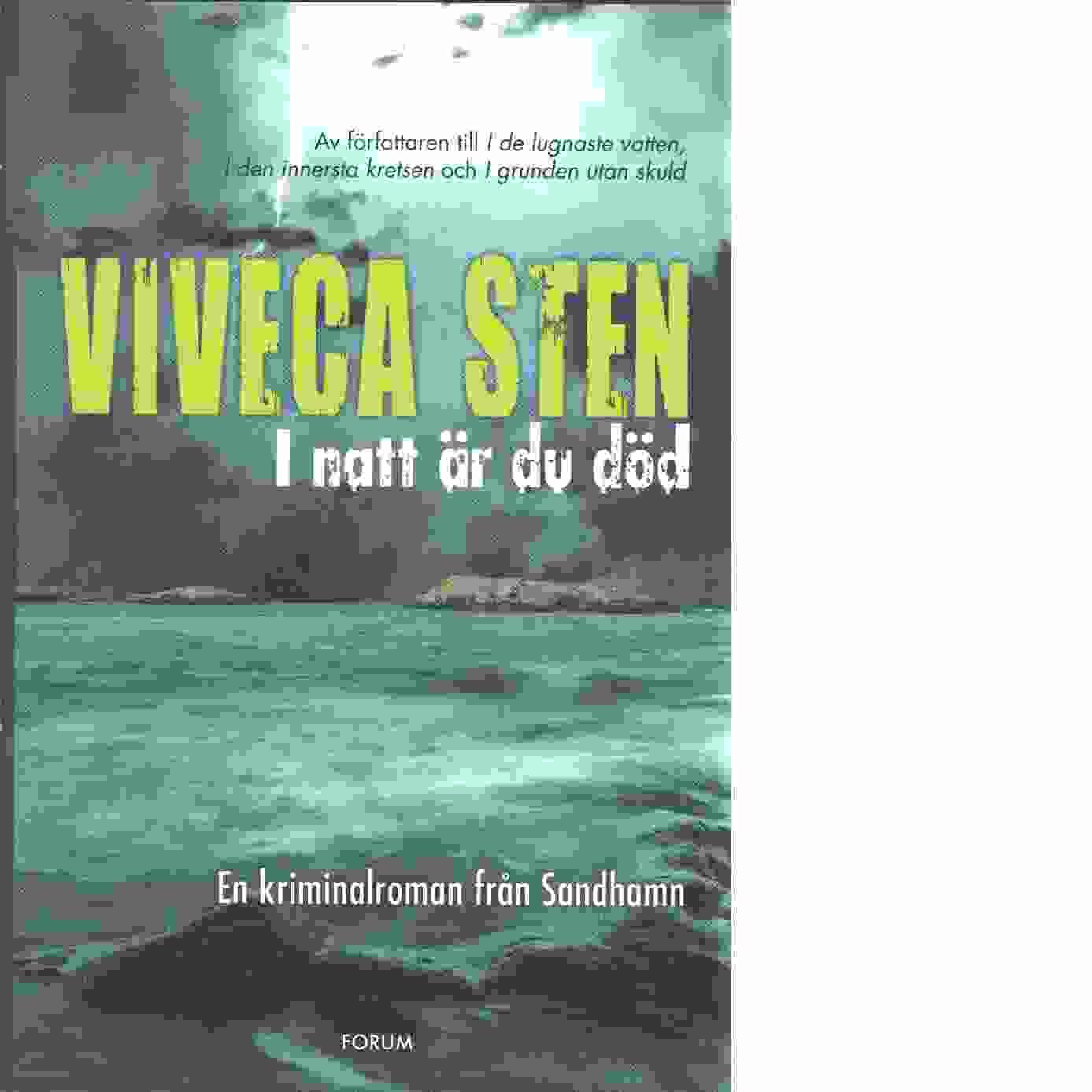 I natt är du död - Sten, Viveca