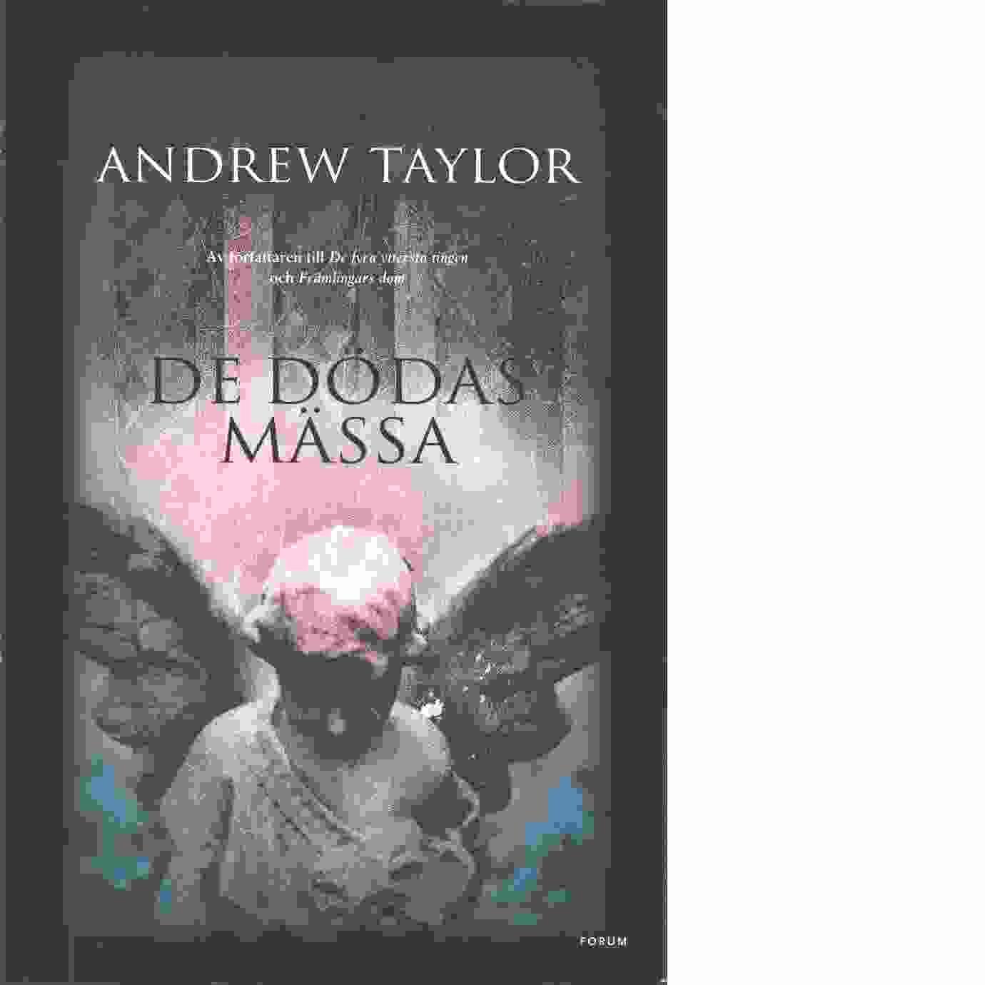 De dödas mässa - Taylor, Andrew