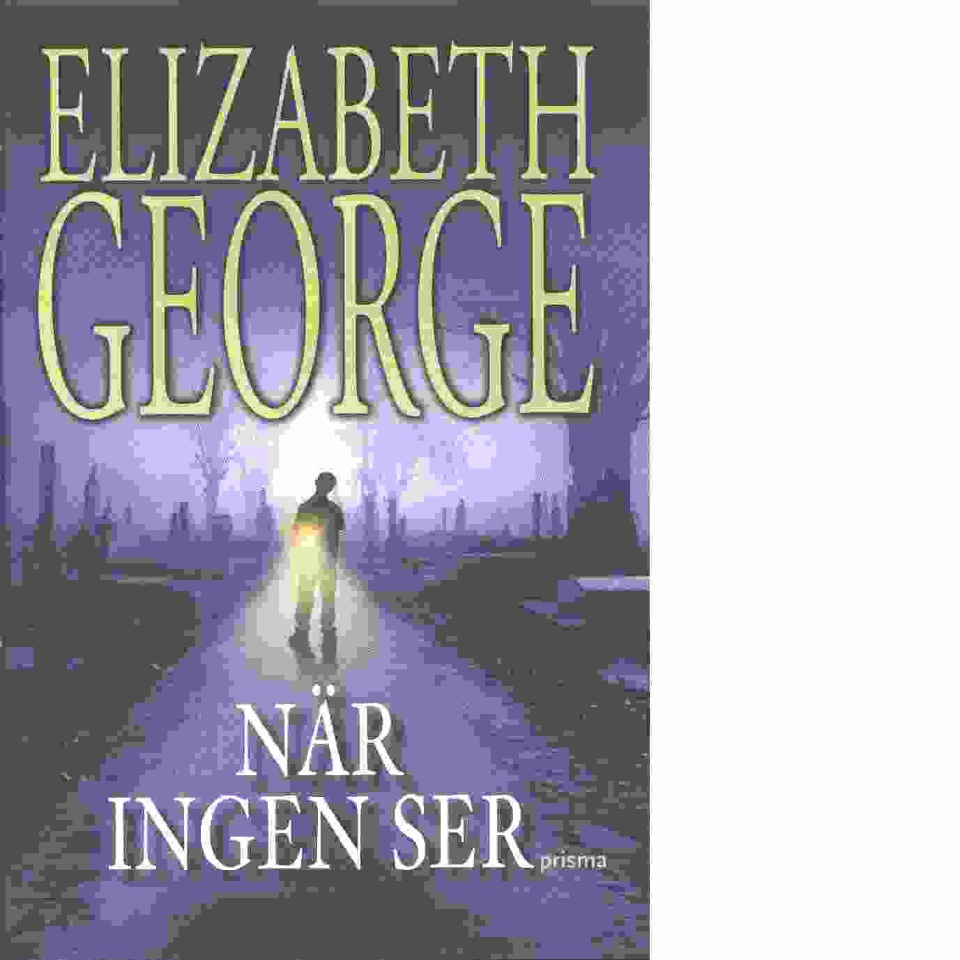 När ingen ser - George, Elizabeth