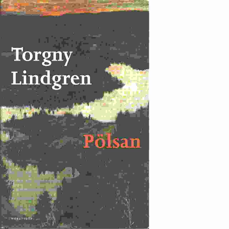 Pölsan - Lindgren, Torgny