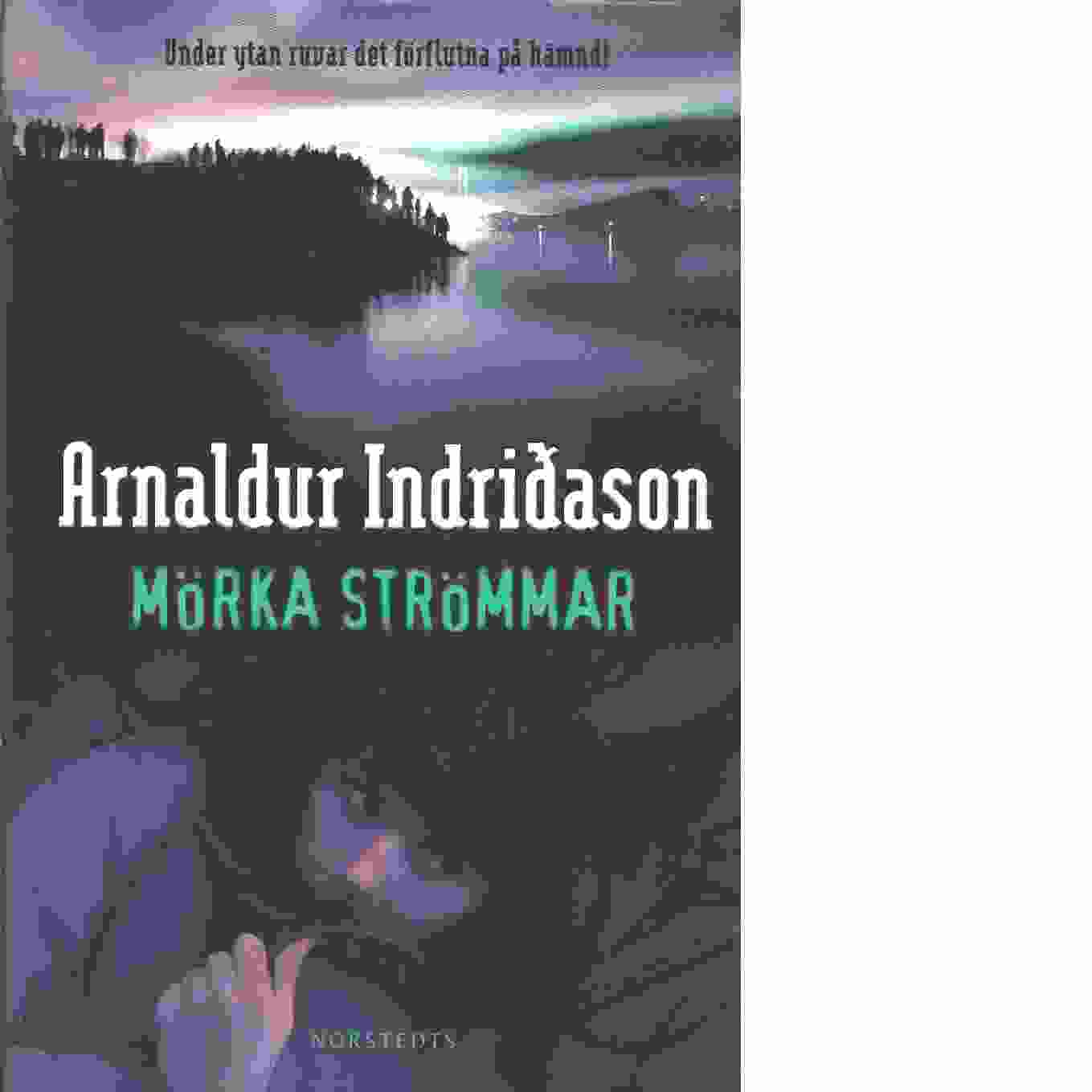 Mörka strömmar - Indriðason, Arnaldur