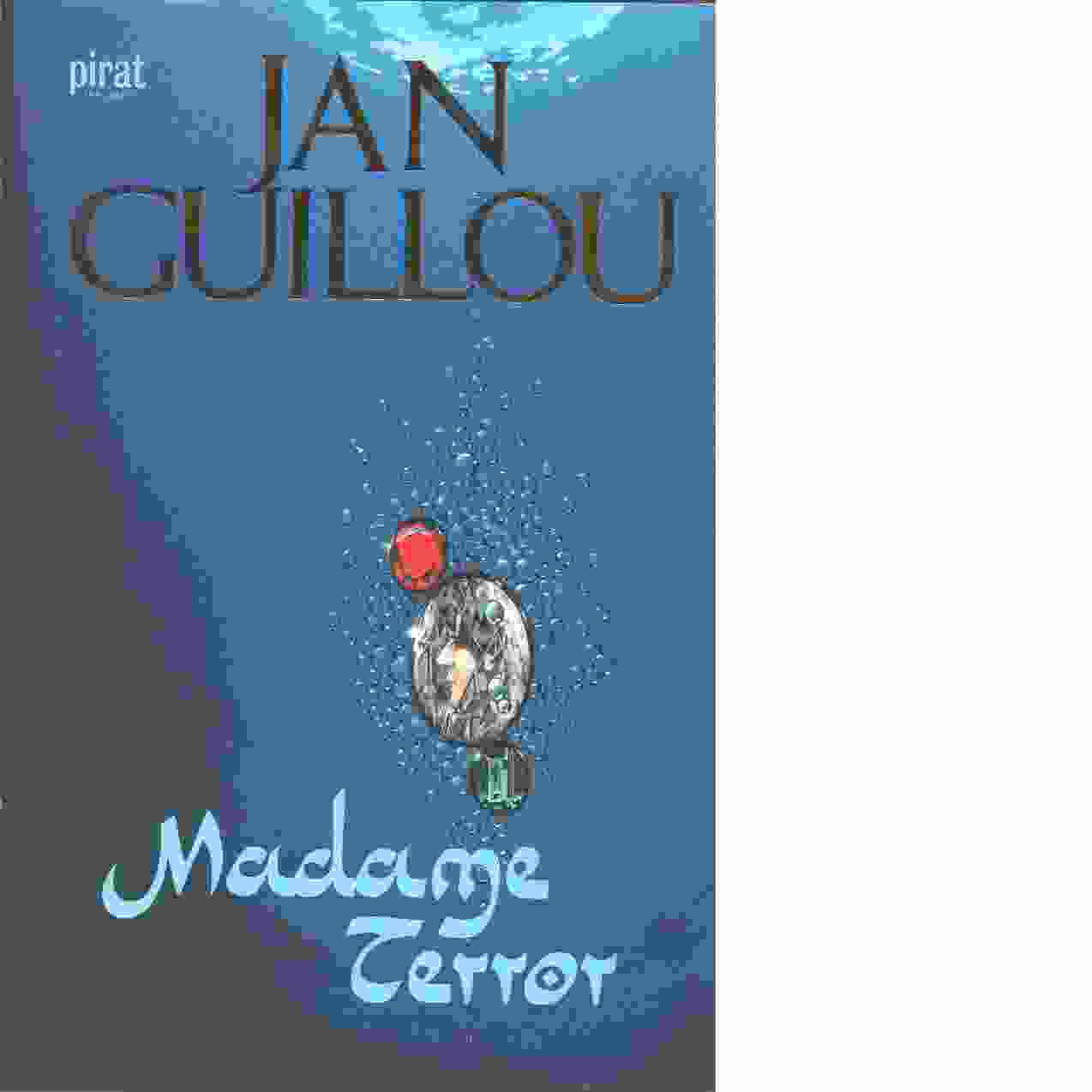 Madame Terror - Guillou, Jan