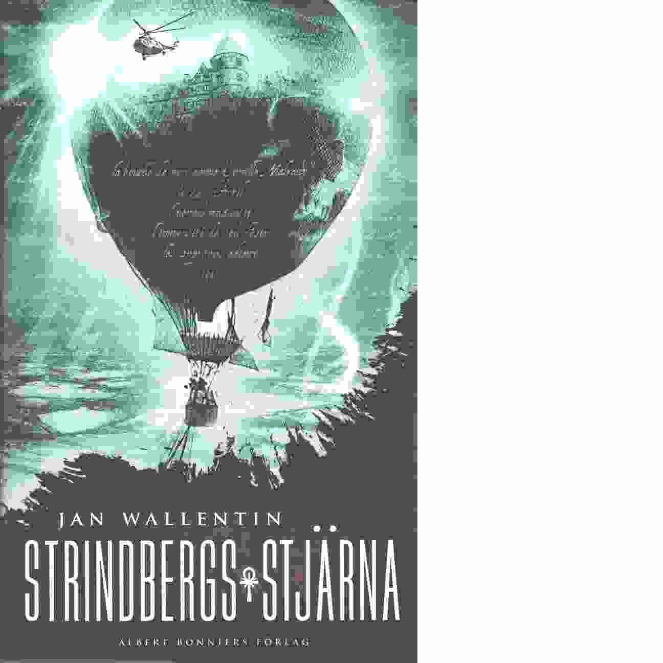 Strindbergs stjärna - Wallentin, Jan