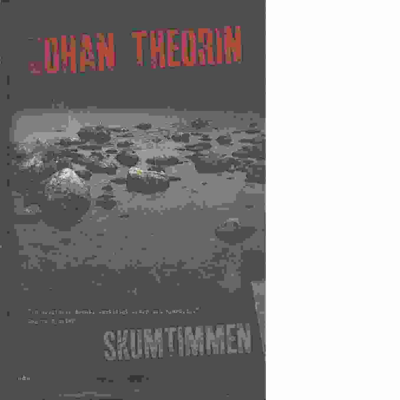 Skumtimmen - Theorin, Johan