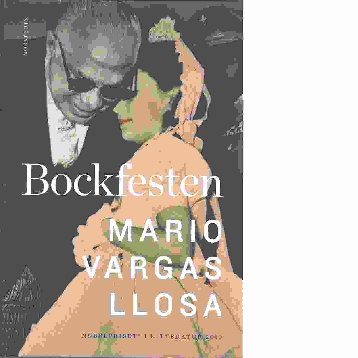 Bockfesten / Mario Vargas Llosa - Vargas Llosa, Mario