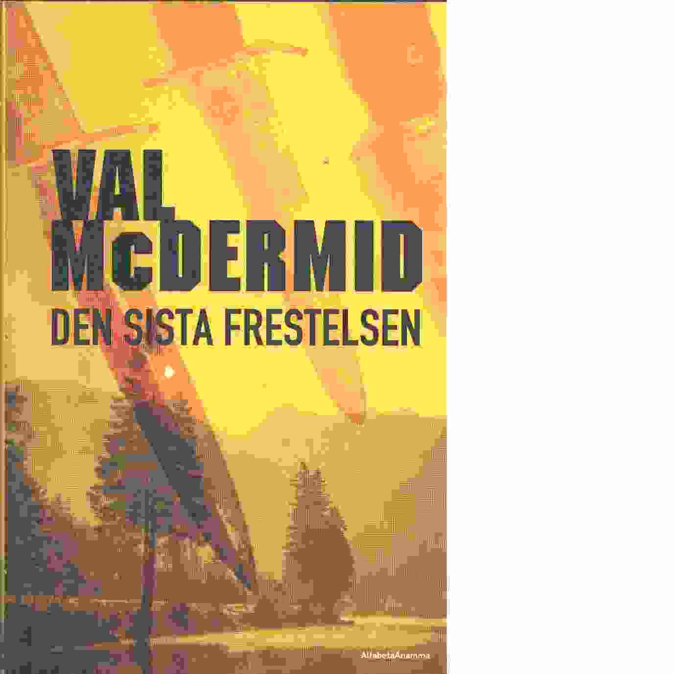 Den sista frestelsen - McDermid, Val
