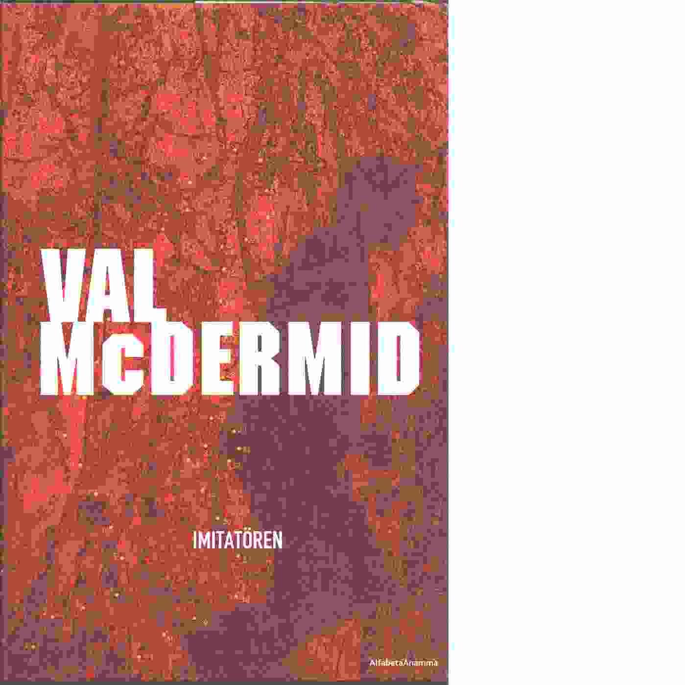 Imitatören - McDermid, Val