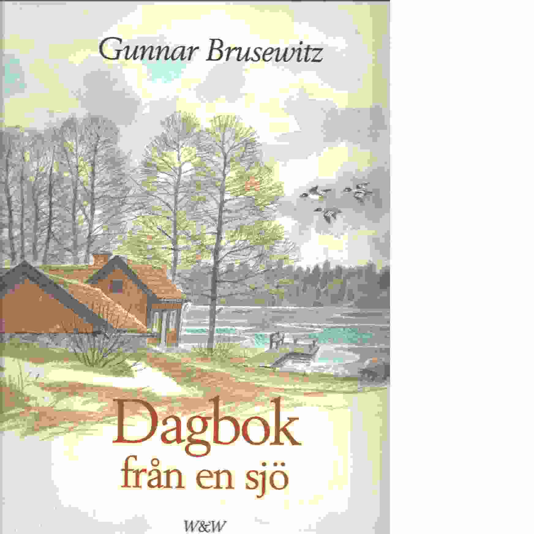 Dagbok från en sjö - Brusewitz, Gunnar