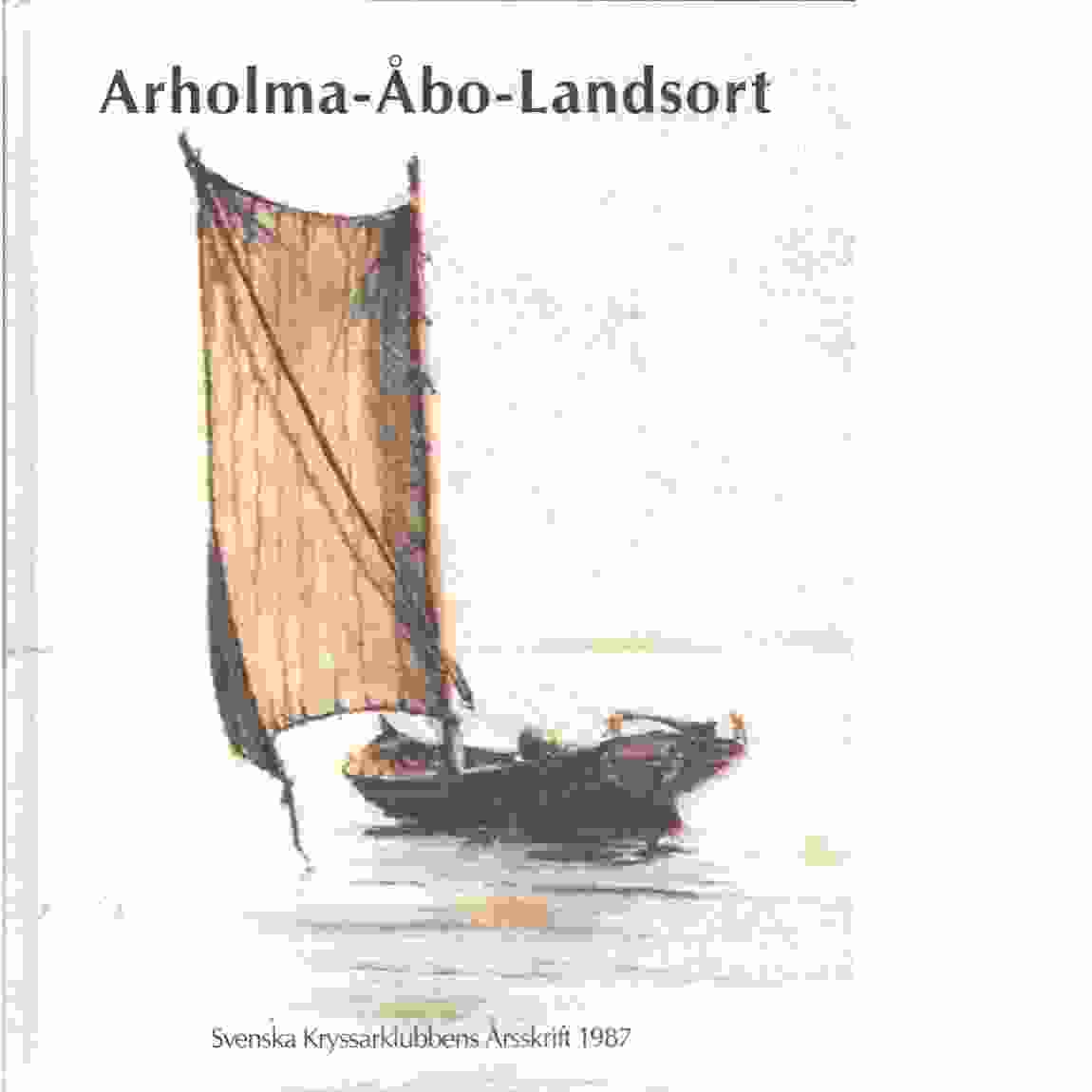 Arholma-Åbo-Landsort - Red. Johansson, Anders N