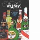 Vinatlas : en bok om vin och sprit från hela världen - Johnson, Hugh