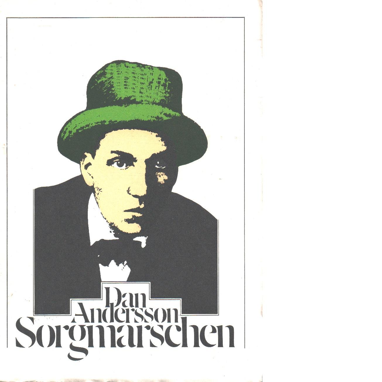 Sorgmarschen - Andersson, Dan