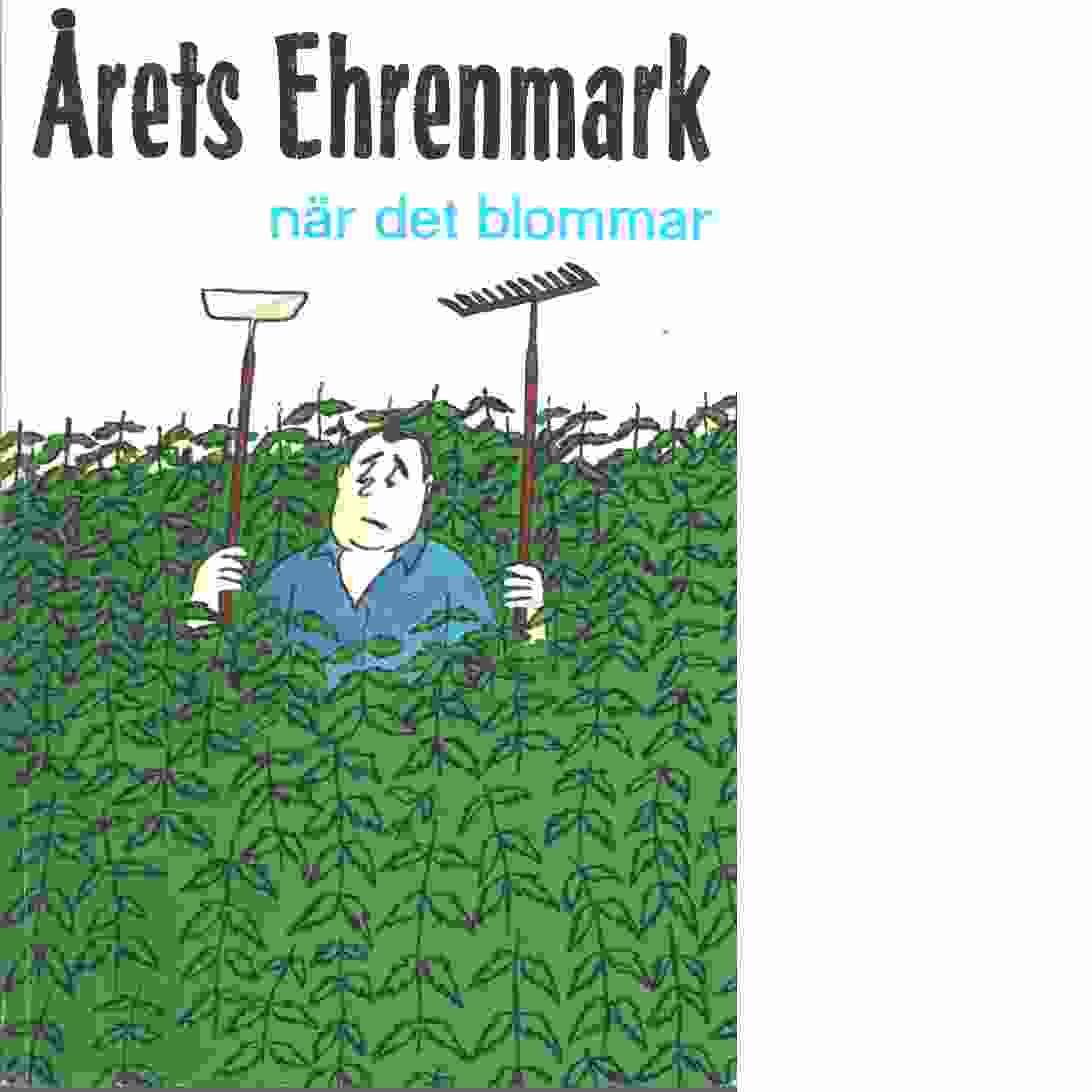 När det blommar : [årets Ehrenmark] - Olsson, Gits