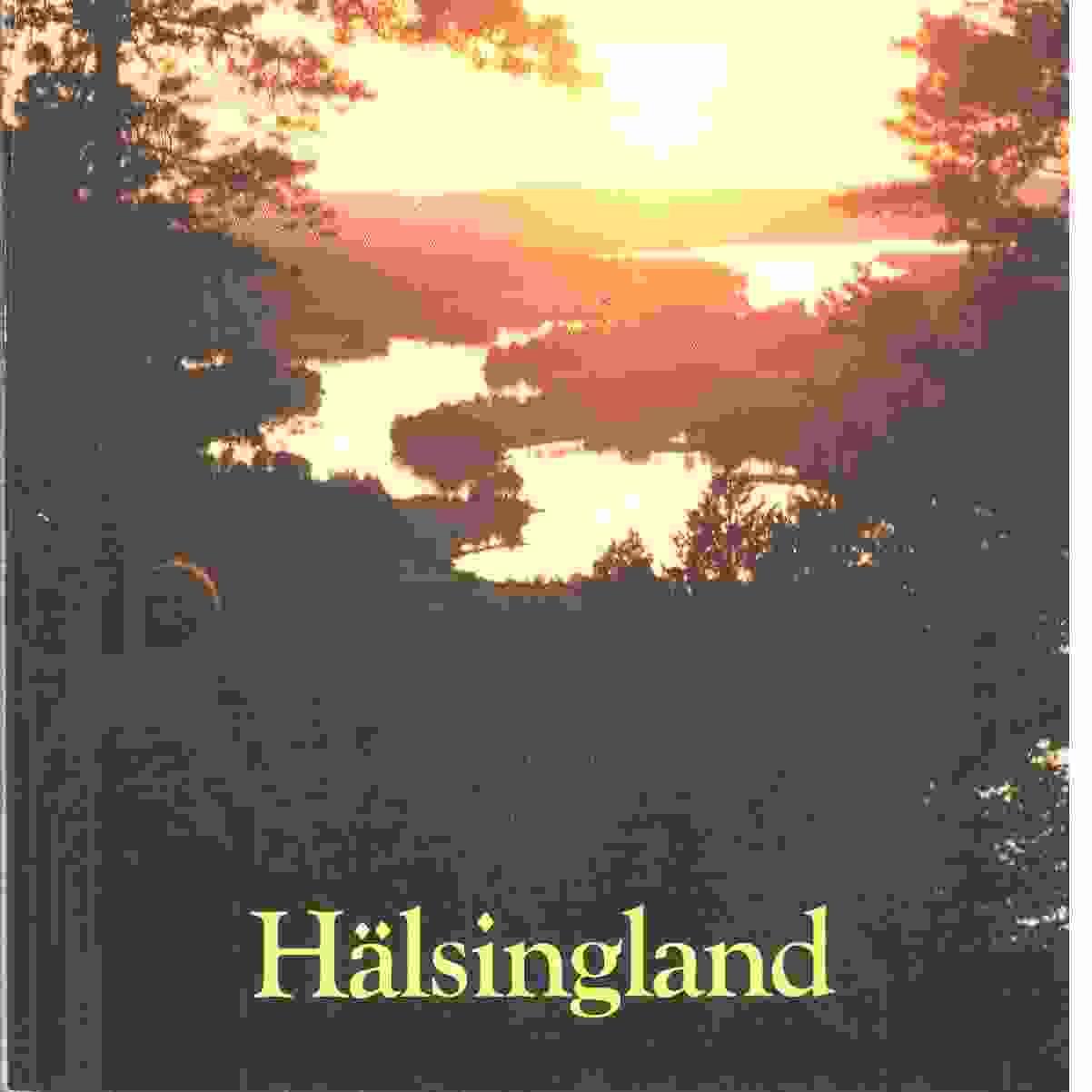 Hälsingland - Rideland, Finn och foto bl a Mickelsson, Hilding