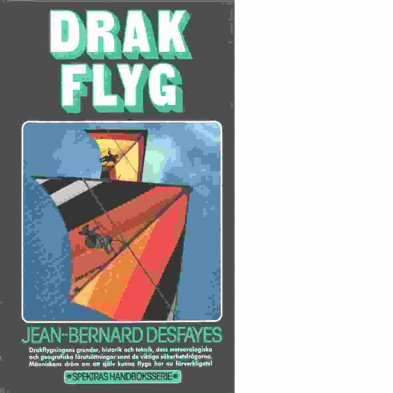 Drakflyg - Desfayes, Jean-Bernard