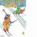 Gits Olssons bästa : kåserier i urval. 6 - Olsson, Gits