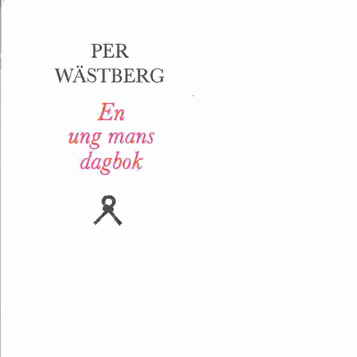 En ung mans dagbok - Wästberg, Per