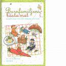 Barnfamiljens bästa mat : recept och tips för vardag och fest - Brinck, Lotta