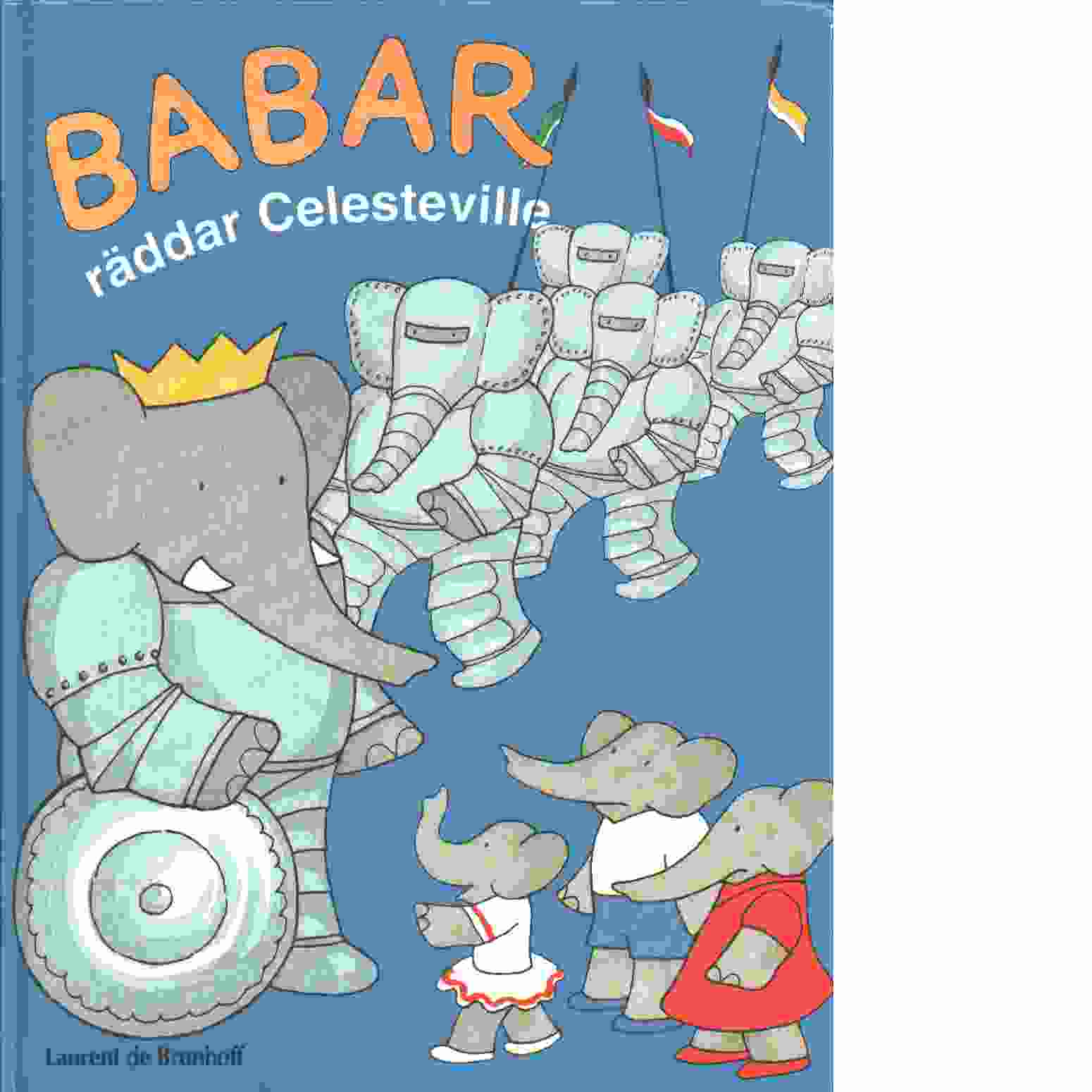 Babar räddar Celesteville - Brunhoff, Laurent de
