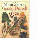 För naturvännen : en praktisk handledning till naturen - Durrell, Gerald och Durrell, Lee