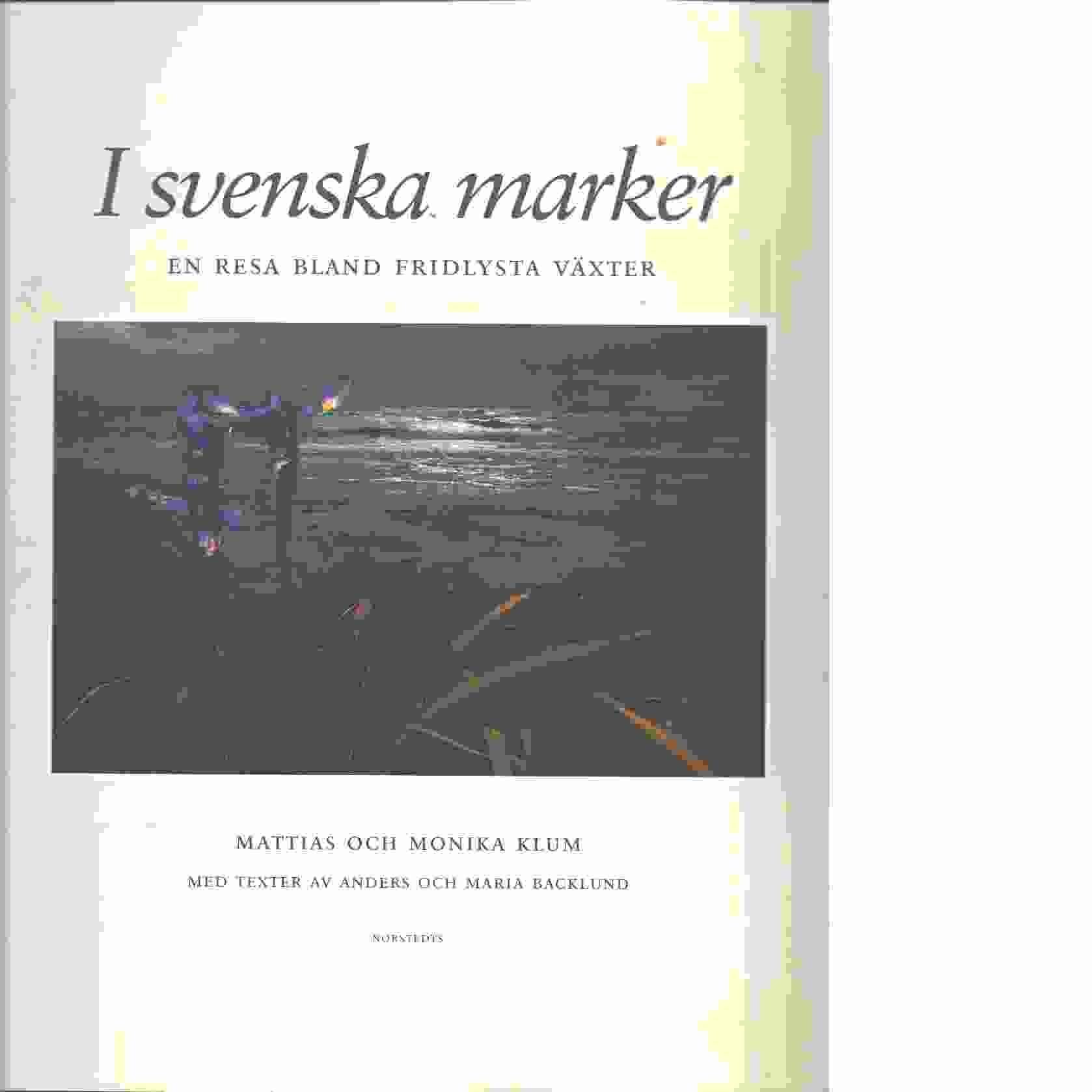 I svenska marker : en resa bland fridlysta växter - Red.
