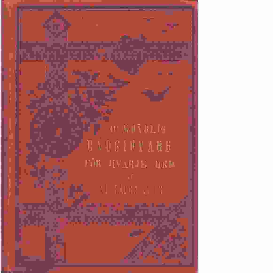 Oumbärlig rådgifvare för hvarje hem : En lättfattlig handbok för hvarje husmoder att rådfråga samt en fullständig kokbok - Grubb, Laura