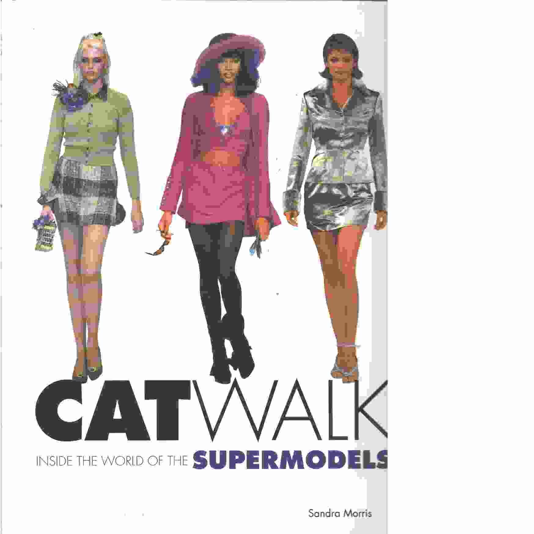 Catwalk -  Morris, Sandra