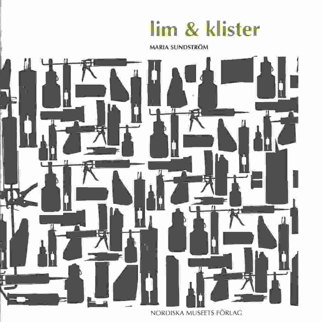 Lim & klister - Sundström, Maria